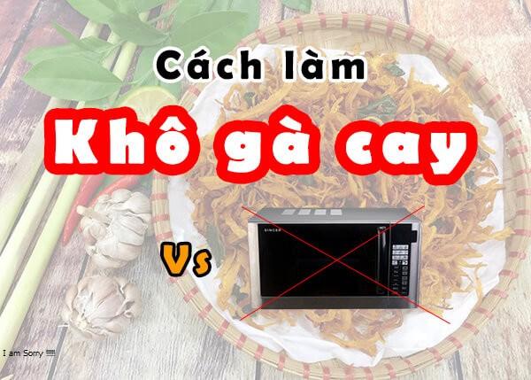 cach lam kho ga cay khong can lo nuong